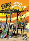 Tex Klasik Seri 39 / Dönüşü Olmayan Yol - Cochise'in Oğlu