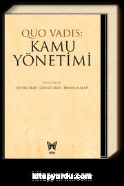 Quo Vadis: Kamu Yönetimi