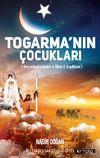 Togarma'nın Çocukları & Seyahatname-i İbn-i Fadlan