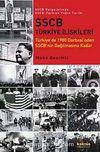 SSCB Türkiye İlişkileri & Türkiye'de 1980 Darbesi'nden SSCB'nin Dağılmasına Kadar / SSCB Belgelerinde SSCB-Türkiye Yakın Tarihi