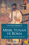 Mısır, Yunan ve Roma & Antik Akdeniz Uygarlıkları