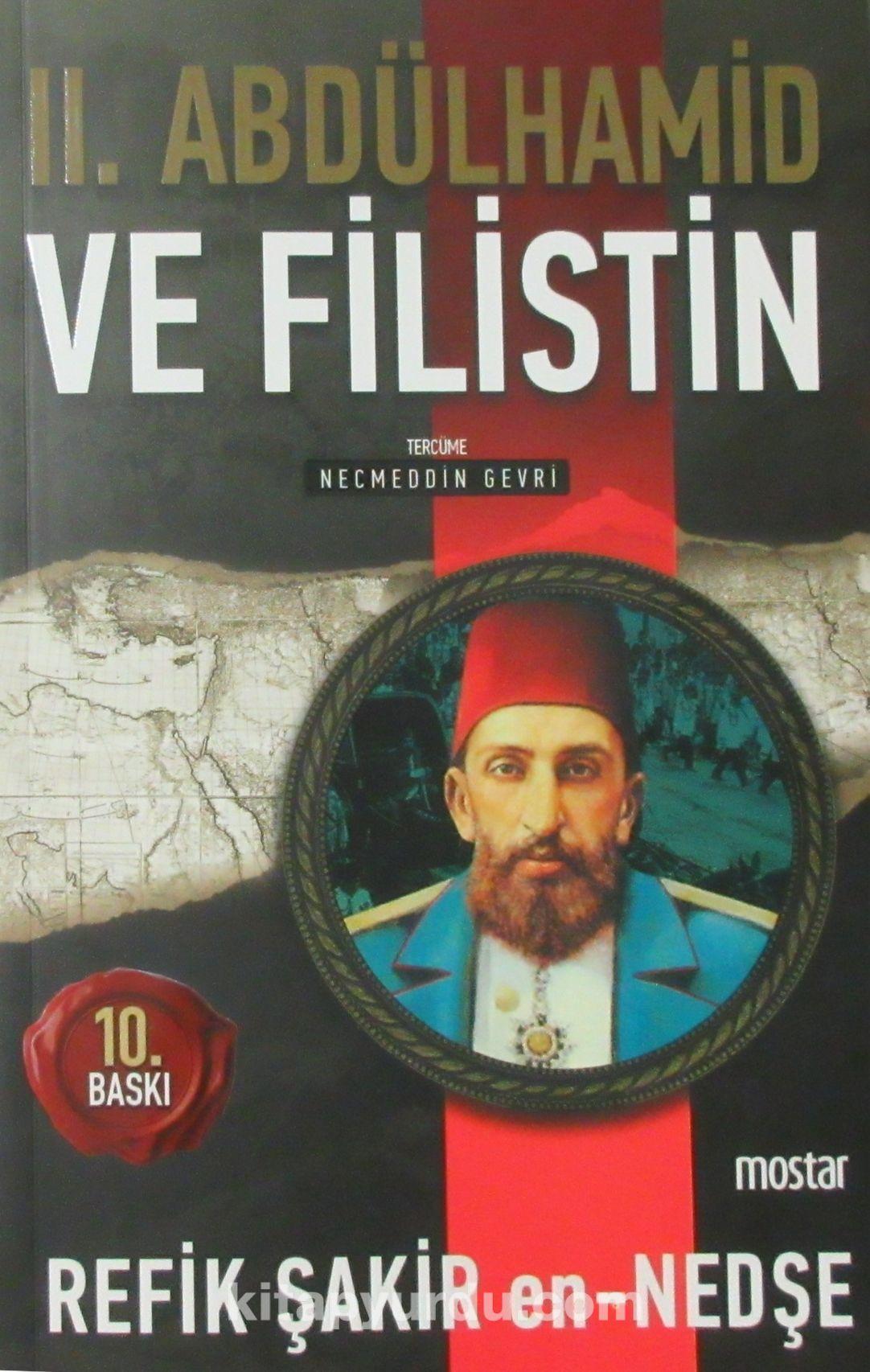 Sultan II. Abdülhamid ve Filistin - Refik Şakir en-Nedşe pdf epub