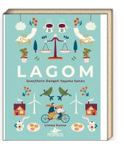 Lagom (Ciltli) & İsveçlilerin Dengeli Yaşama Sanatı