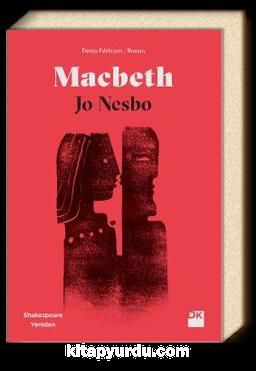 Macbeth & Shakespeare Yeniden