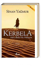 Kerbela & Aşk'a Bela: Hz. Hüseyin