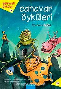 Canavar Öyküleri / Eğlenceli Öyküler Dizisi 7 - Cornelia Funke pdf epub