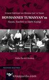 Ermeni Edebiyatı'nın Mümtaz Şair ve Yazarı Hovhannes Tumanyan'ın Hayatı, Eserleri ve Edebi Kişiliği