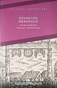 İstanbul'da Bir Ramazan - Cenab Şahabeddin pdf epub
