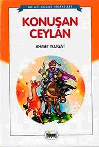 Konuşan Ceylan - Ahmet Yozgat pdf epub