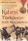 Kıbrıs Türkünün Milli Mücadelesi