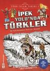 İpek Yolunda Türkler / Türk İslam Tarihi 1