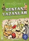Destan Yazanlar / Türk İslam Tarihi 2