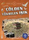 Çölden Yükselen Işık / Türk İslam Tarihi 3