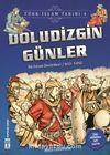 Doludizgin Günler / Türk İslam Tarihi 4
