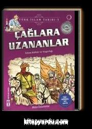 Çağlara Uzananlar / Türk İslam Tarihi 5