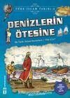 Denizlerin Ötesine / Türk İslam Tarihi 6