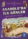 Anadolu'da İlk Günler / Türk İslam Tarihi 7