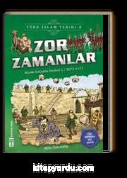 Zor Zamanlar / Türk İslam Tarihi 8