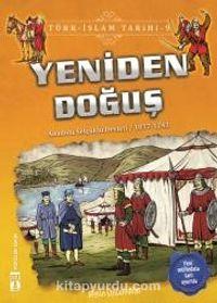 Yeniden Doğuş / Türk İslam Tarihi 9