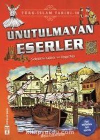 Unutulmayan Eserler / Türk İslam Tarihi 10