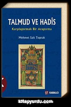 Talmud ve Hadis & Karşılaştırmalı Bir Araştırma