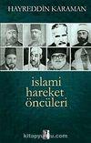 İslami Hareket Öncüleri -1