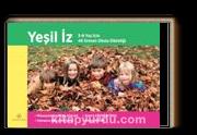 Yeşil İz & 3-8 Yaş için 48 Orman Okulu Etkinliği
