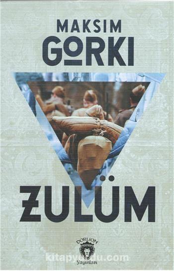 Zulüm - Maksim Gorki pdf epub