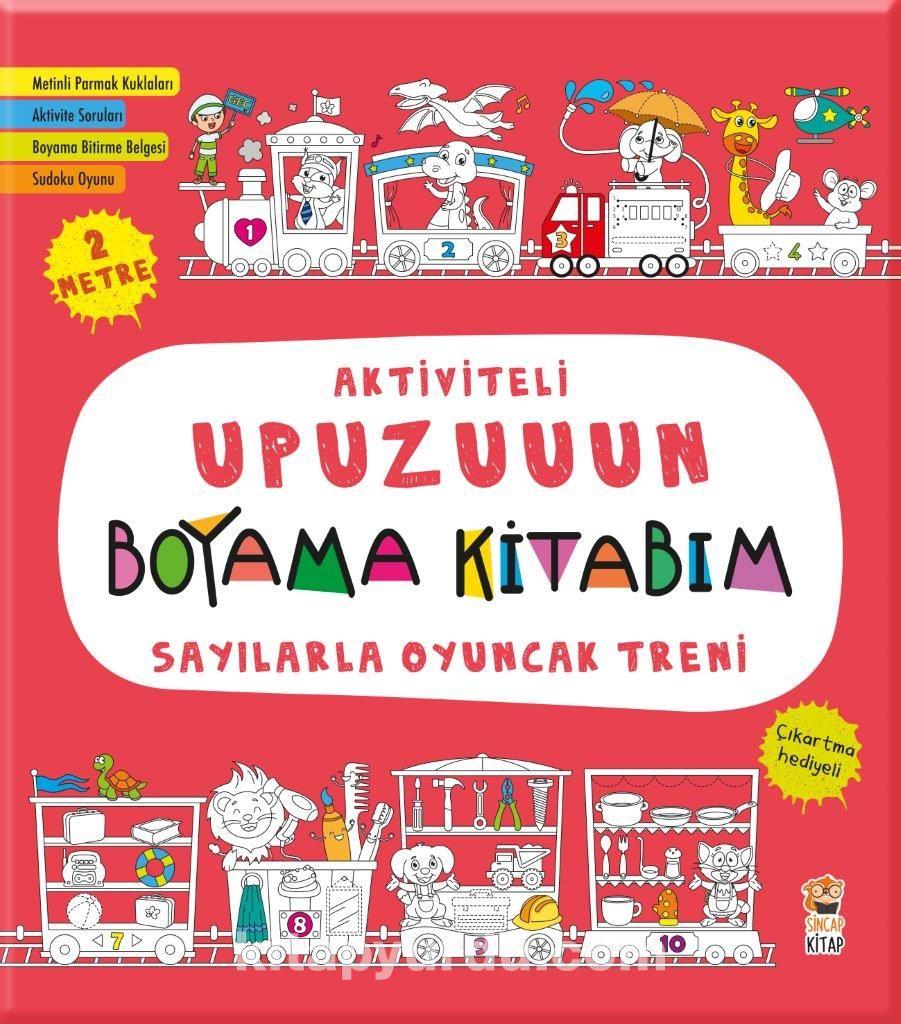 Aktiviteli Upuzuuun Boyama Kitabim Sayilarla Oyuncak Treni