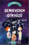 Şemsiyeden Gökyüzü / Küçük Astronomlar 2