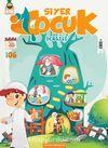Siyer Çocuk Dergisi Sayı:6 Nisan-Mayıs-Haziran 2018