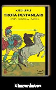 Çizgilerle Troia Destanları & İlyada-Odysseia-Aeneis