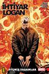 İhtiyar Logan 5 / Geçmiş Yaşamlar
