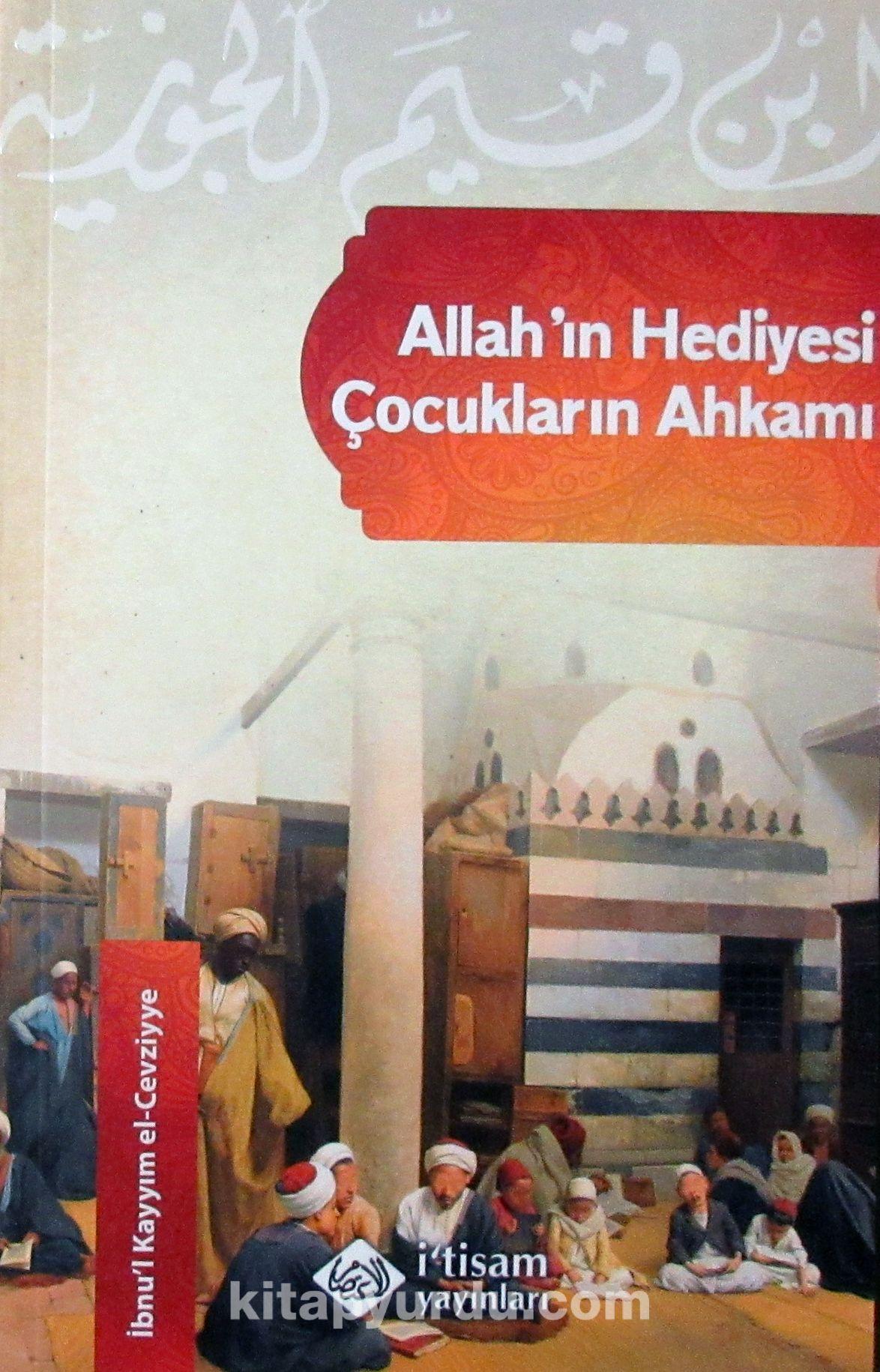 Allah'ın Hediyesi Çocukların Ahkamı - İbn Kayyım El-Cevziyye pdf epub