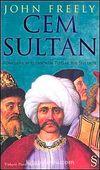 Cem Sultan & Rönesans Avrupası'nda Tutsak Bir Şehzade