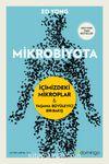 Mikrobiyota İçimizdeki Mikroplar & Yaşama Büyüleyici Bir Bakış