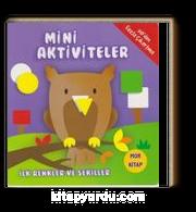 Mini Aktiviteler - İlk Renkler ve Şekiller (Mor Kitap)