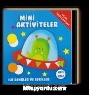 Mini Aktiviteler - İlk Renkler ve Şekiller (Mavi)
