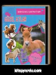 Güzel Atlar / Benim Eğlenceli Çıkartma Kitabım