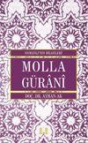 Molla Gürani / Osmanlı'nın Bilgeleri
