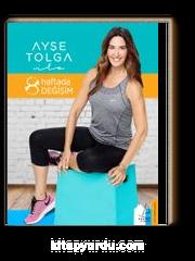 Ayşe Tolga ile 8 Haftada Değişim