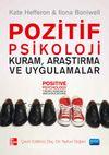 Pozitif Psikoloji & Kuram, Araştırma ve Uygulamalar