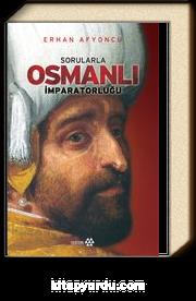 Sorularla Osmanlı İmparatorluğu Tek Cilt
