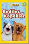 National Geographic Kids -Kediler ve Köpekler