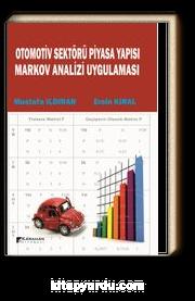 Otomotiv Sektörü Piyasa Yapısı Markov Analizi Uygulaması