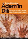 Adem'in Dili & İnsan Lisanı Nasıl Yarattı Lisan İnsanı Nasıl Yarattı