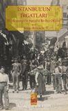 İstanbul'un Irgatları & II. Meşrutiyet'te Sosyalist Bir İşçi Örgütü