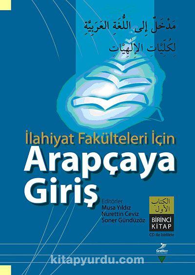 İlahiyat Fakülteleri İçin Arapçaya Giriş Birinci Kitap - Soner Gündüzöz pdf epub