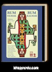 Rum Olmak, Rum Kalmak