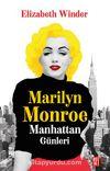 Marilyn Monroe & Manhattan Günleri